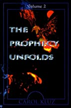 The Prophecy Unfolds - Volume 2 by Carol…