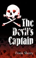 The Devil's Captain by F. Sherry