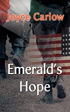 Emerald's Hope by Joyce Carlow
