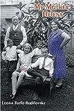 Budilovsky, Joan: My Mother, Helena
