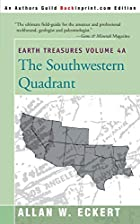 Earth Treasures: The Southwestern Quadrant…