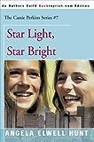 Hunt, Angela Elwell: Star Light, Star Bright (The Cassie Perkins Series #7)