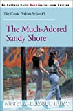 Hunt, Angela Elwell: The Much-Adored Sandy Shore (The Cassie Perkins Series #5)