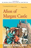 Hunt, Angela: Afton of Margate Castle
