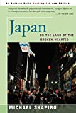 Shapiro, Michael: Japan in the Land of the Broken-Hearted