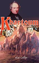 Khartoum by Alan Caillou