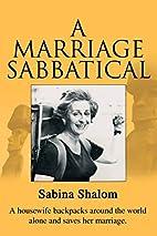 A Marriage Sabbatical by Sabina Shalom
