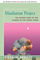 Manhattan Project: The Untold Story of the…