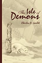 The Isle of Demons by Charles Goulet