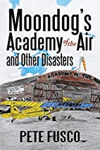 Moondog's Academy of the Air and Other…