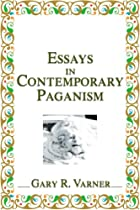 Essays in Contemporary Paganism by Gary R.…