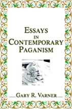 Essays in Contemporary Paganism by Gary…