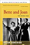Considine, Shaun: Bette &amp; Joan: The Divine Feud
