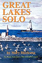 Great Lakes Solo: Exploring the Great Lakes…