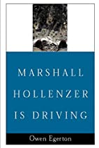 Marshall Hollenzer Is Driving by Owen…