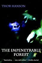 The Impenetrable Forest: My Gorilla Years in…