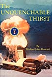 Howard, Michael: The Unquenchable Thirst
