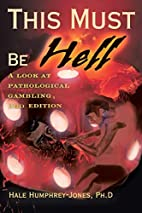 This Must Be Hell: A Look at Pathological…