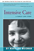 Intensive Care: A Family Love Story by…
