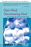 Tart, Charles T.: Open Mind, Discriminating Mind: Reflections on Human Possibilities
