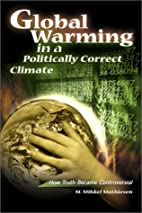 Global Warming in a Politically Correct…