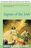 Hunt, Angela: Ingram of the Irish (The Theyn Chronicles, Book 3)