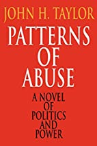 Patterns of Abuse by John H. Taylor