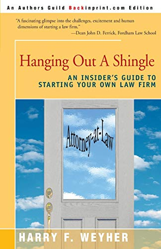 hanging-out-a-shingle-an-insiders-guide-to-starting-your-own-law-firm
