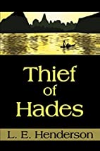 Thief of Hades by L. E. Henderson