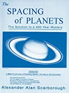 The Spacing of Planets: The Solution to a…