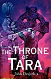 Desjarlais, John: The Throne of Tara