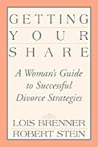 Getting Your Share: A Woman's Guide to…