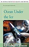 Forward, Robert: Ocean Under the Ice