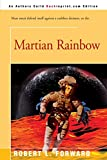 Forward, Robert L.: Martian Rainbow