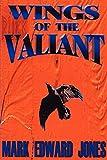 Jones, Mark: Wings of the Valiant