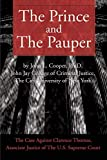 Cooper, John: The Prince and The Pauper: The Case Against Clarence Thomas, Associate Justice of The U.S. Supreme Court