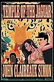 Simon, John: Temple of the Jaguar