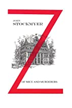 Of Mice and Murderers by John G. Stockmyer