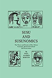 Susu and Susunomics: The Theory and Practice…