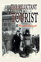 The Reluctant Tourist by Ronald Barnett