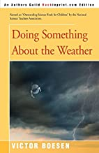 Doing something about the weather by Victor…