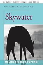 Skywater by Melinda Worth Popham