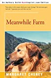 Cheney, Margaret: Meanwhile Farm