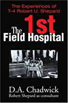 The 1st Field Hospital: The Experiences of…