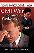 Civil War in the American Workplace: How to…