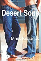 Desert Sons by Mark Kendrick