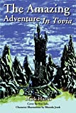 Harris, Mark: The Amazing Adventure In Tovia