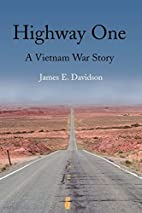 Highway One: A Vietnam War Story by James…