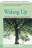 Tart, Charles: Waking Up: Overcoming the Obstacles to Human Potential