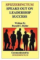 Spizzerinctum Speaks Out on Leadership…